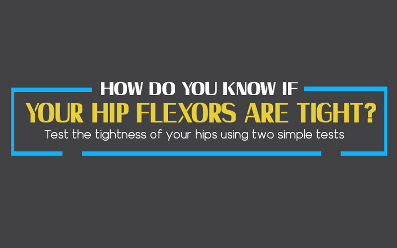 How do you know if your hip flexors are tight